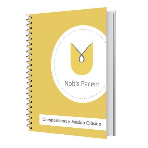 Nobis Pacem Homeschool Compositores y Música Clásica