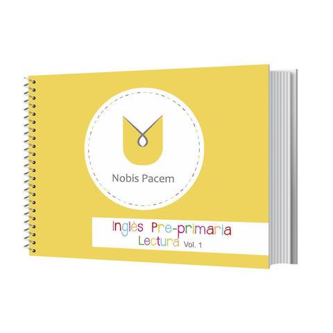 Nobis Pacem Homeschool Inglés Pre-primaria LECTURA VOL.1, 2 y 3